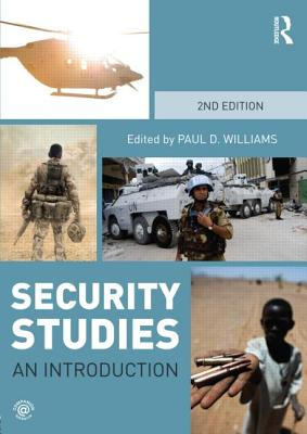 Security Studies By Williams, Paul D. (EDT)